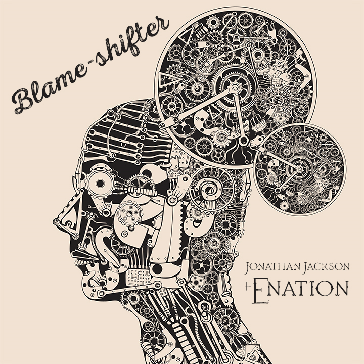 Jonathan Jackson + Enation EP Blame-Shifter